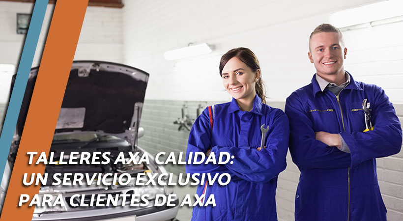 talleres AXA calidad para clientes